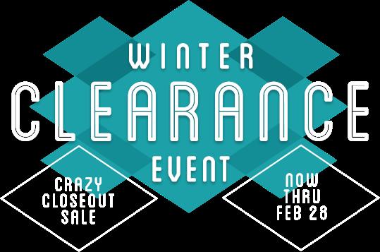 Winter Clearance Event | Now Thru Feb 28