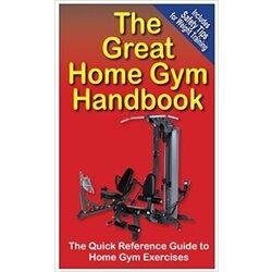 Great home gym handbook