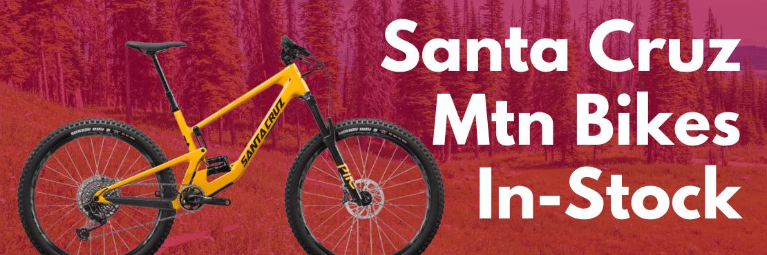 santa cruz mountain bikes in stock