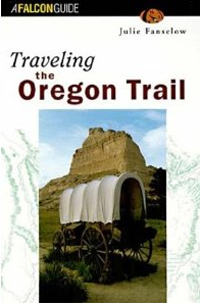 Misc Books and Media Traveling the Oregon Trail 2nd Edition