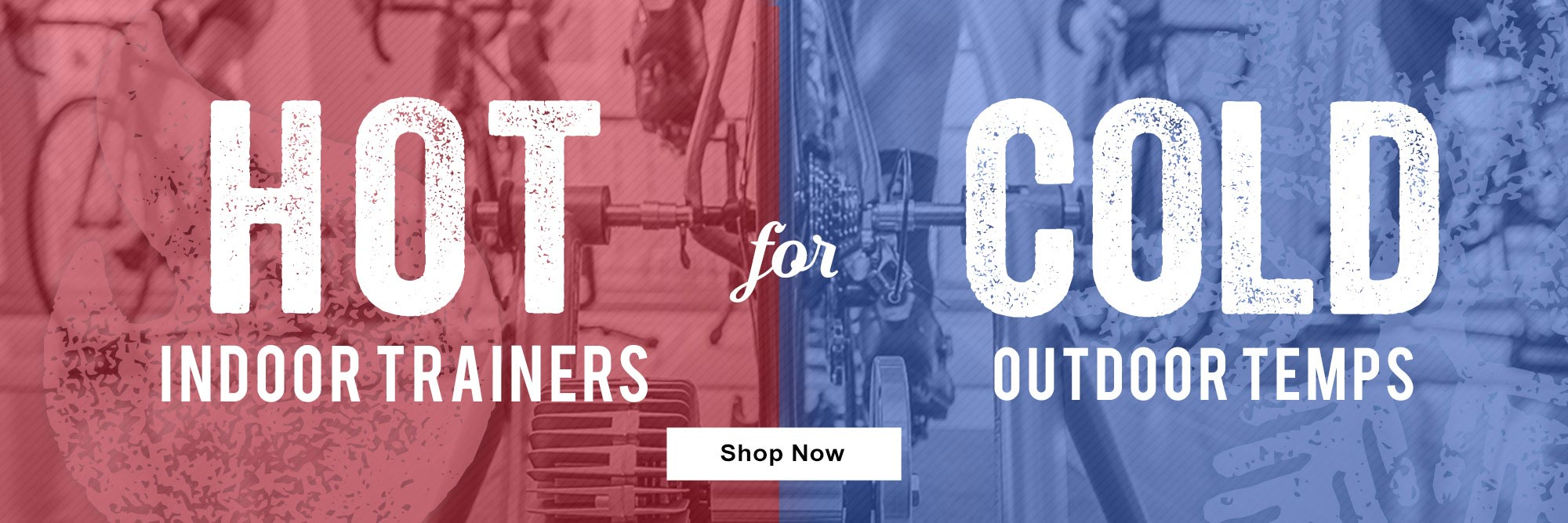 Ride your bike this winter. Not your couch. Shop indoor trainers!