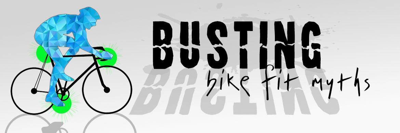 Busting Bike Fit Myths