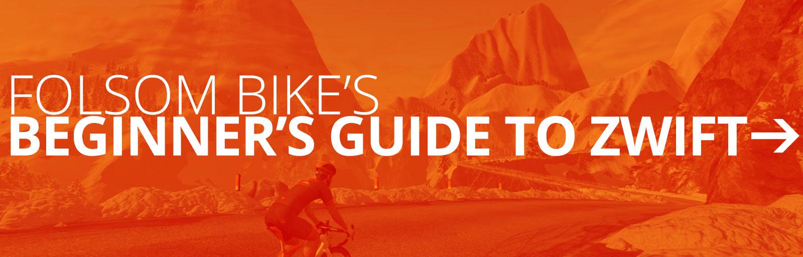 Beginner's Guide to Zwift - Folsom Bike 2 Great Bike Shops
