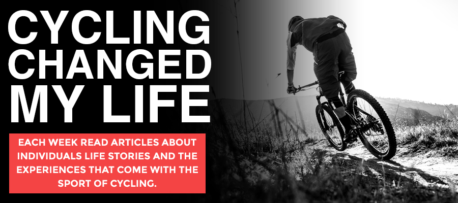 Cycling Changed My Life