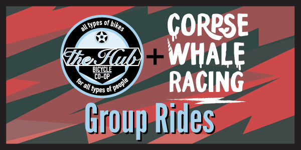 The Hub and Corpse Whale Racing Group Ride