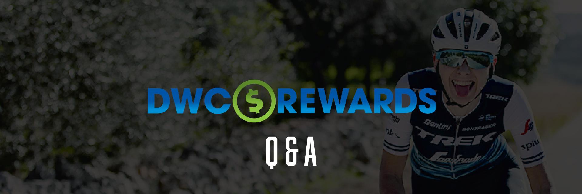 DWC Rewards Q & A