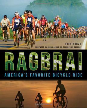 History Press Ragbrai America's Favorite Bicycle Ride