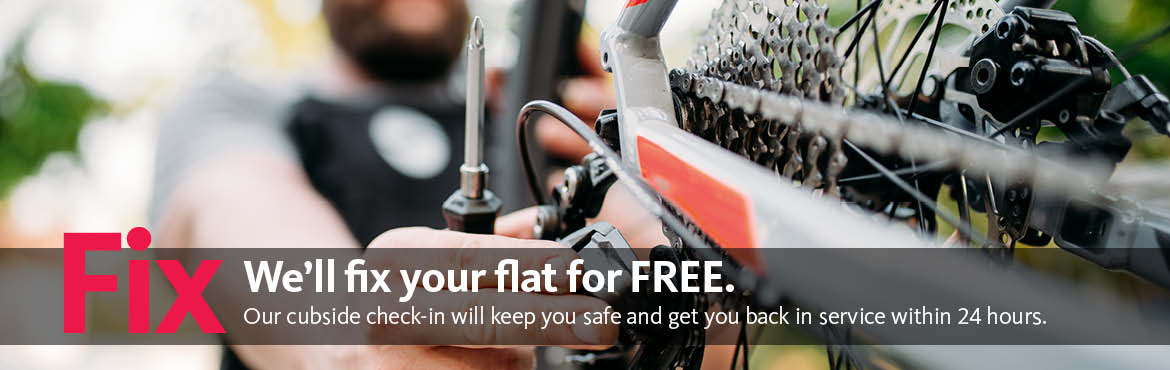 We'll fix your flat for FREE! Curbside drop-off and 24 hour service .