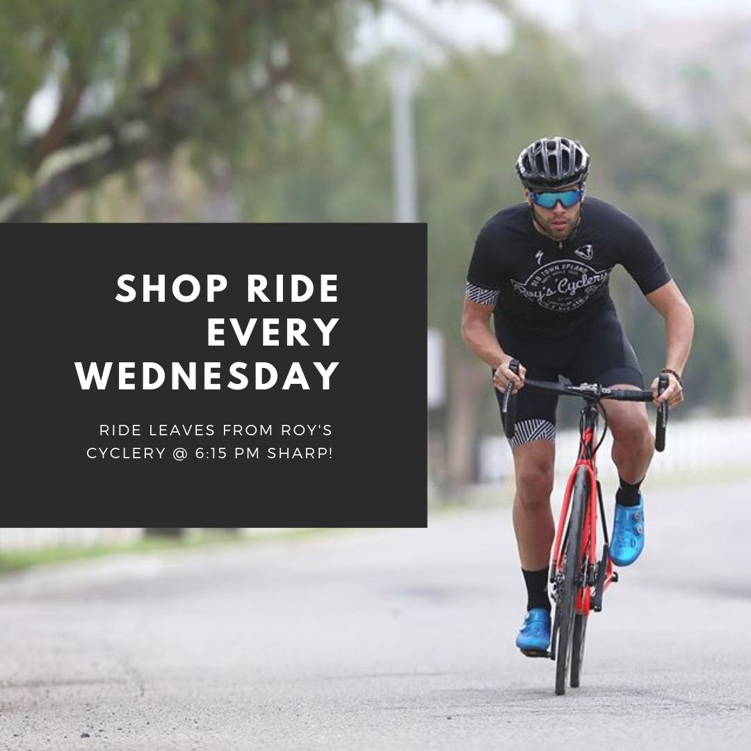 Join us for a shop ride every Wednesday at 6:15!