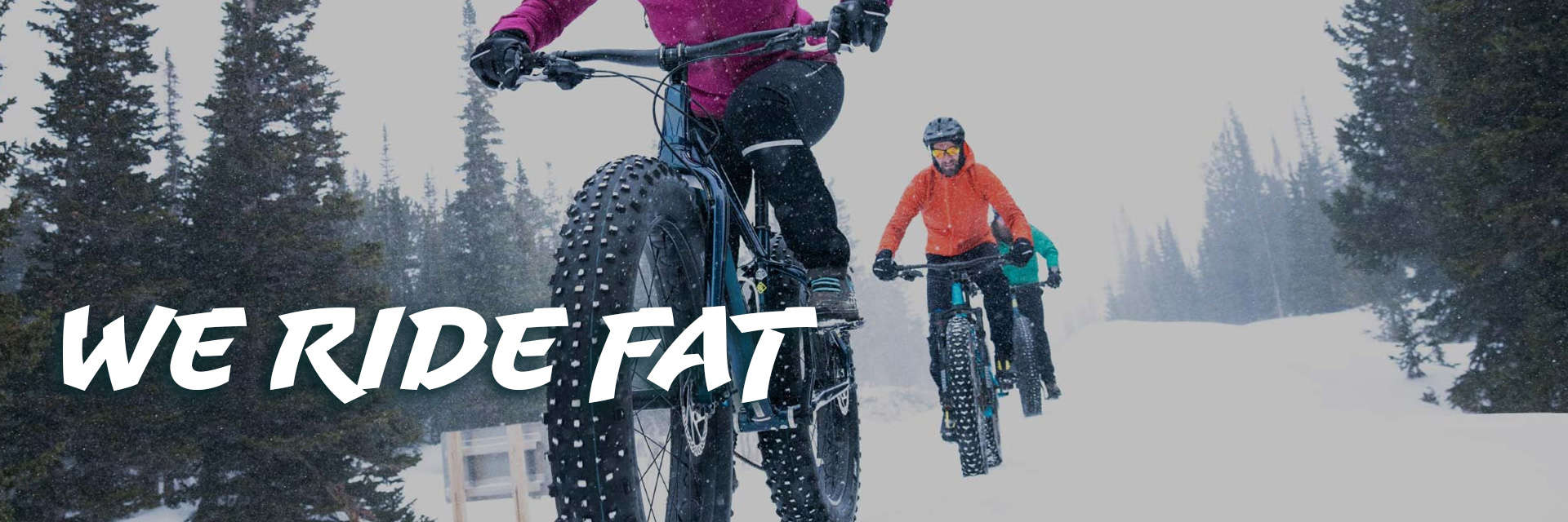 We Ride Fat