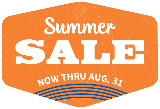 Summer Sale - Now Thru August 31st