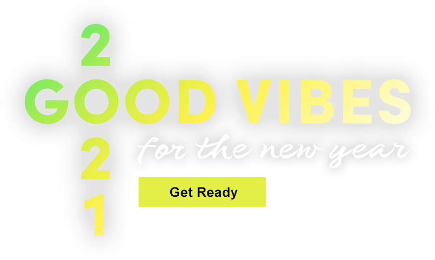 Good Vibes for the New Year