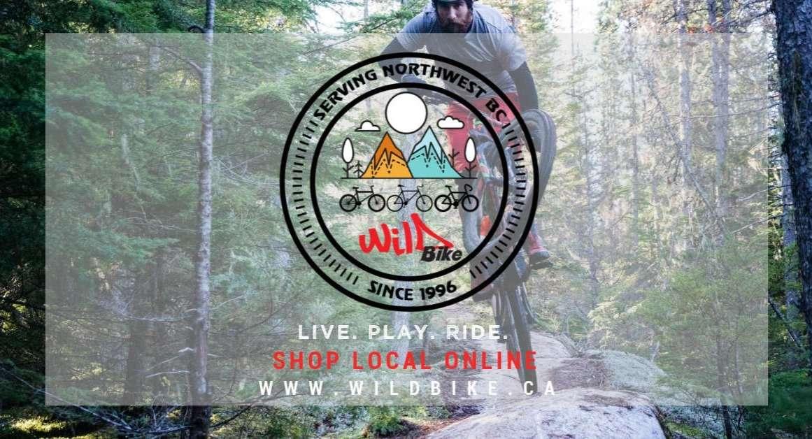 Wild Bike - Serving Northwest BC Since 1996 - Live. Play. Ride - Shop Local Online