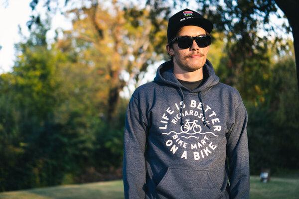 Richardson Bike Mart Life Is Better On A Bike Hoodie