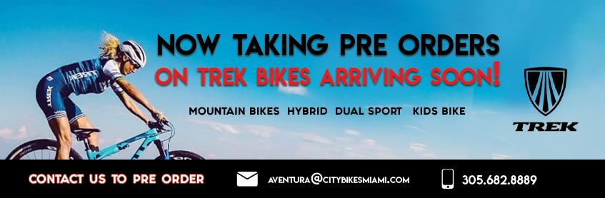 Now taking preorders on Trek bikes arriving soon