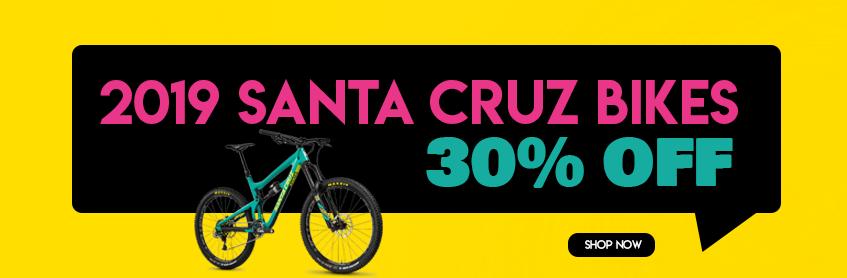 30% off 2019 Santa Cruz bikes