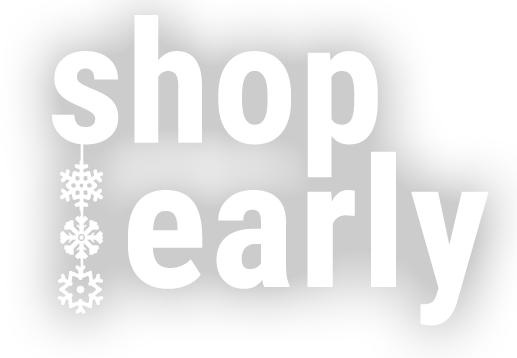 Shop Early | Holiday Gift Guide