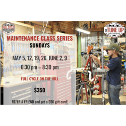 Full Cycle/Tune Up Maintenance Class Series