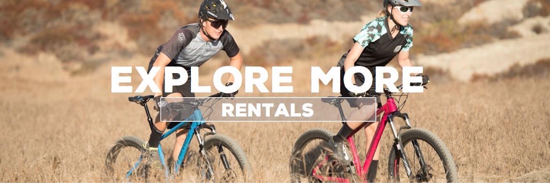Explore More - Rentals