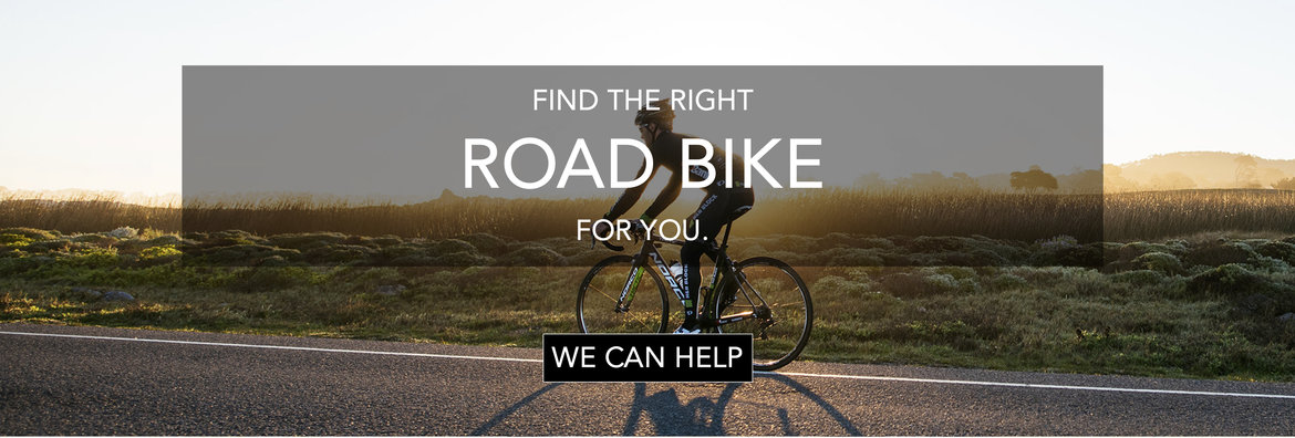 Let us help you find your road bike.
