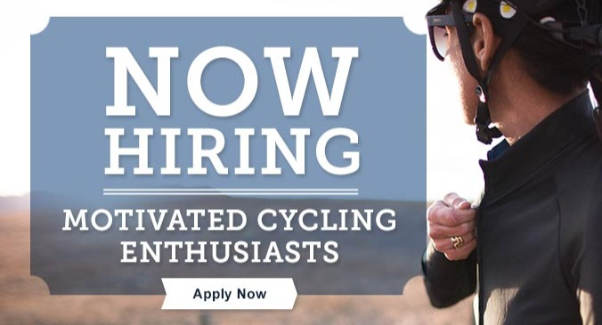 Now Hiring Motivated Cycling Enthusiasts