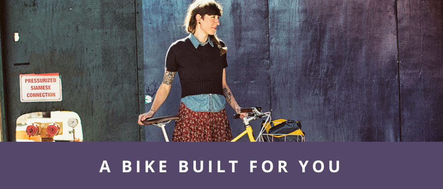A Bike Built for You
