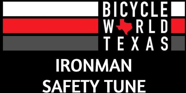 Bicycle World IRONMAN® Safety Tune
