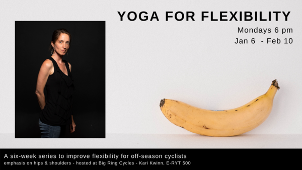 Big Ring Cycles Yoga: Flexibility for Cyclists