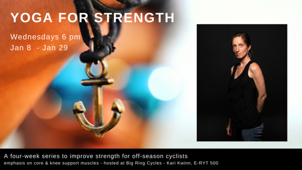 Big Ring Cycles Yoga: Strength for Cyclists