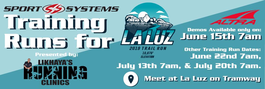 La Luz Training Runs 2019