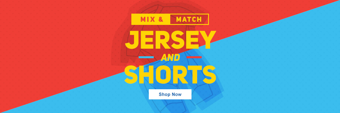 Mix and Match Shorts and Jerseys