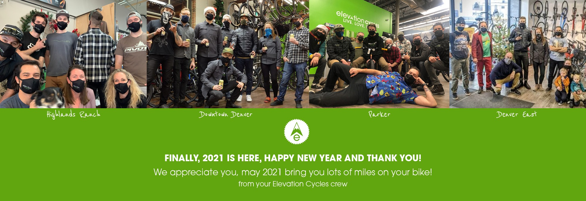 Thank you for your Support in 2020. Happy New Year with photos from each shop of the team.
