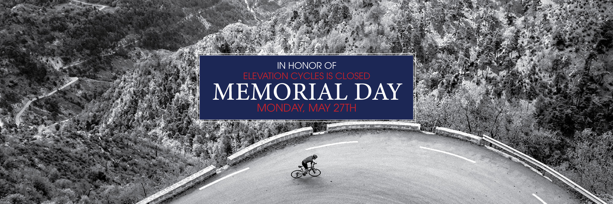 Elevation Cycles Bike Shop Closed Memorial Day 2019