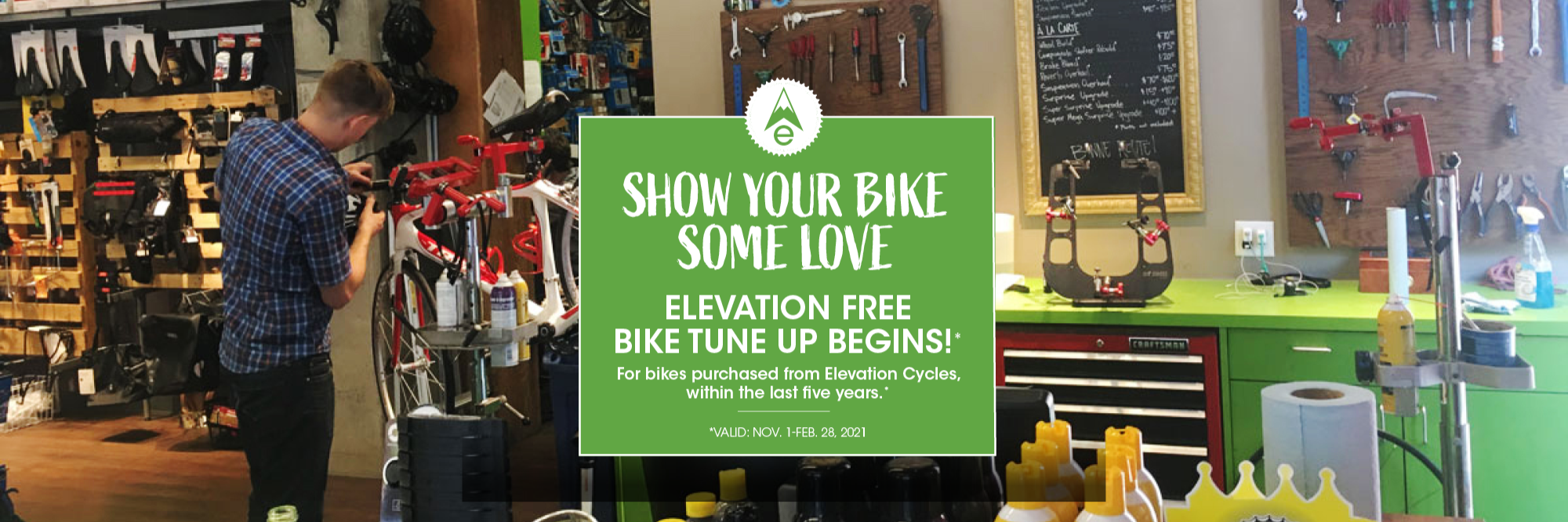 Free tune ups for bikes purchased at our stores.