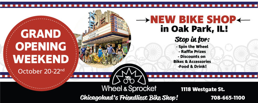 Oak Park Official Grand Opening - Wheel & Sprocket | One of