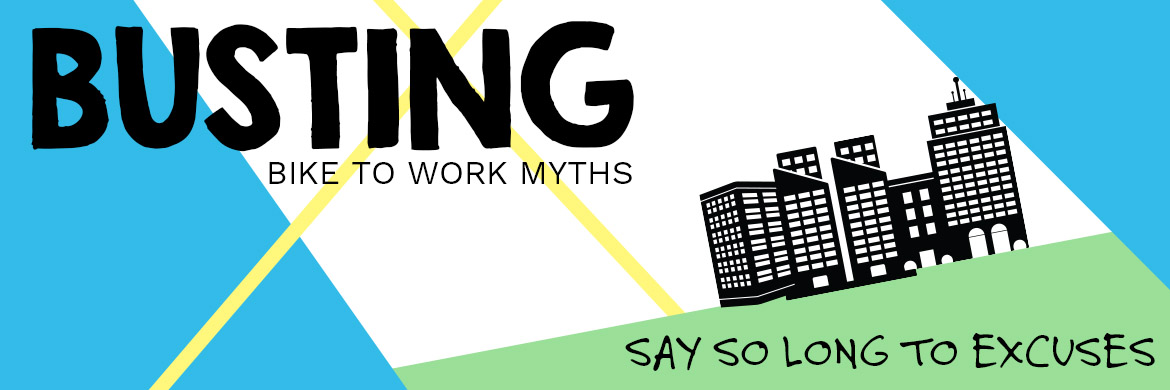Busting Bike to Work Myths