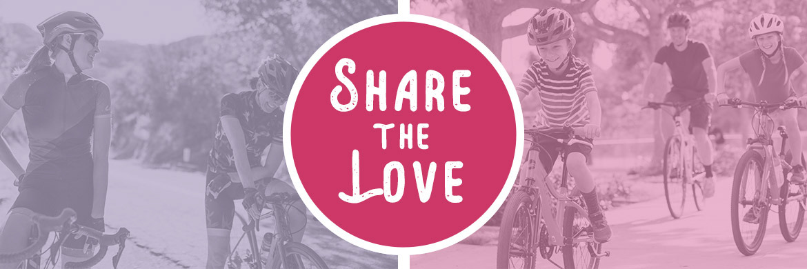 Share the Love of Cycling