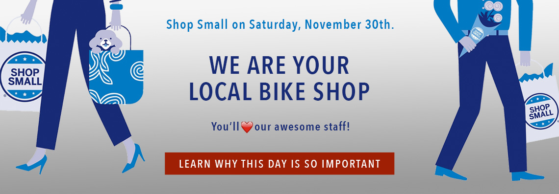 Shop Small at B&L Bike Shop!