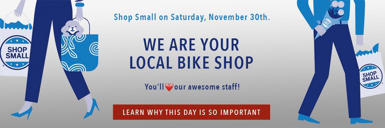 Small Business Saturday at B&L Bike Shop