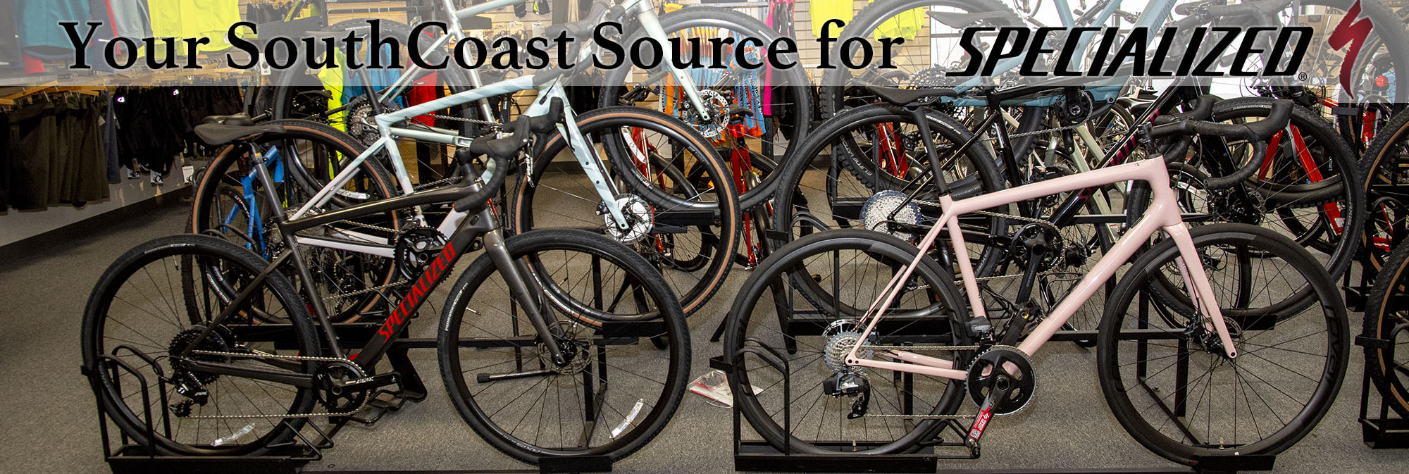 Your SouthCoast Specialized Source