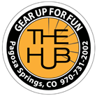 The HUB: Gear Up For Fun! Pagosa Springs Colorado Home Page