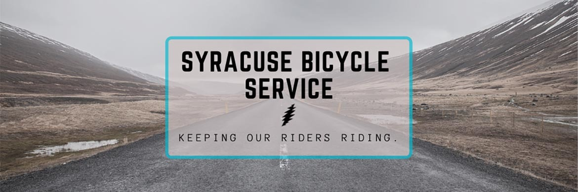 Syracuse Bicycle services all makes and models.
