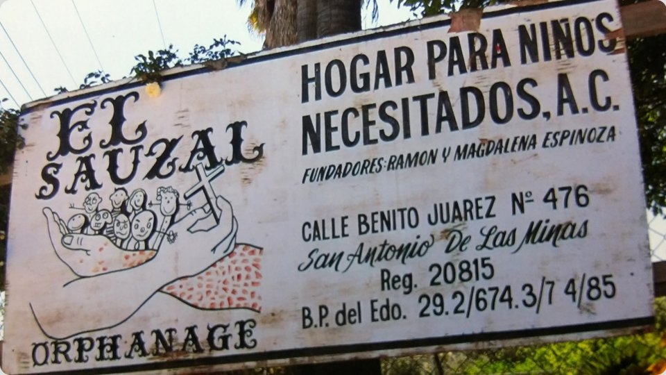 El Sauzal Orphanage sign