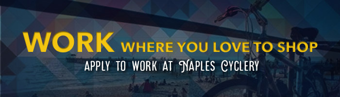 Apply to work at Naples Cyclery
