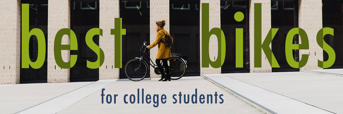 The Best Bikes for College Students