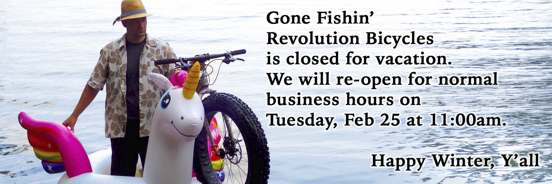 Closed for vacation until Feb. 25, 2020