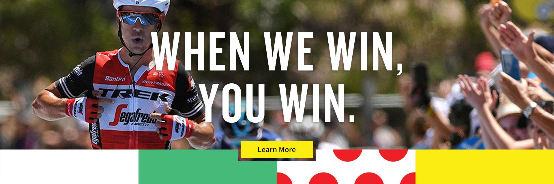 When We Win, You Win!
