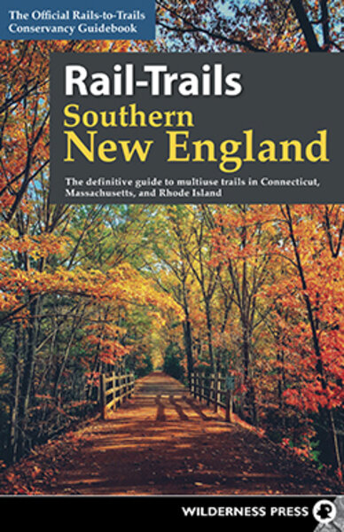 Martins Bike & Fitness Southern New England Rail-Trails Book
