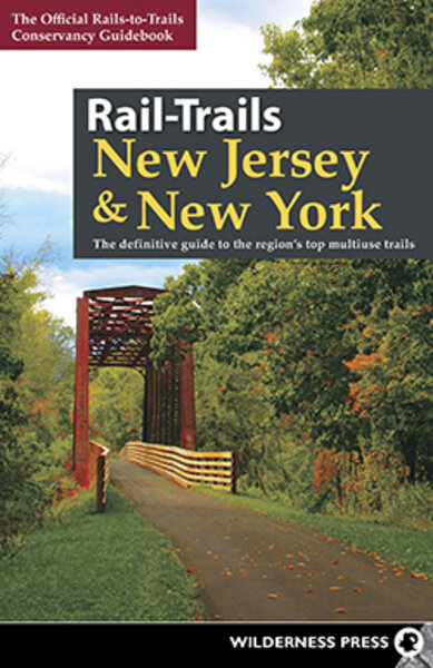 Martins Bike & Fitness New Jersey & New York Rail-Trails Book