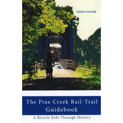 Martins Bike & Fitness Pine Creek Rail-Trail Guidebook